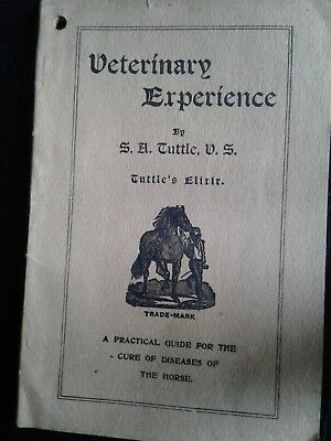 "Veterinary Experience By S. A. Tuttle ""tuttle's Elixer"" For Horses Advertising"
