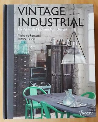 Vintage Industrial - Living with Machine Age Design - Potestad /Pascal