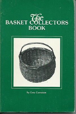 The Basket Collectors Book by Lew Larason - first edition!