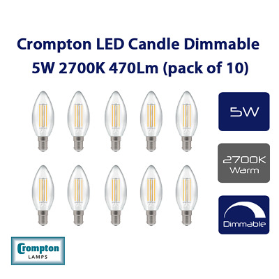 10 xCrompton LED Dimmable Filament Candle Light Bulb Clear 5W B15 SBC 2700K Warm