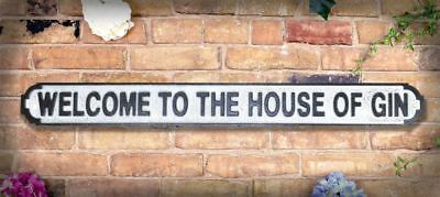 Welcome To The House Of Gin Vintage Road Street Sign Wooden Wall Art Free Del.