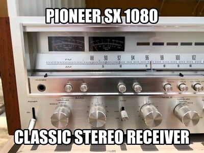 CLASSIC 1978 PIONEER SX-1080 Stereo Receiver Beautiful Condition