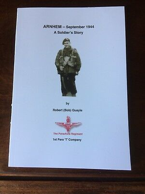 Battle of Arnhem - A personal account autographed by the author (my Dad).