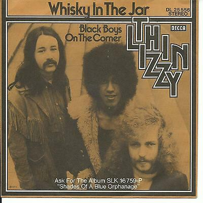 7'Thin Lizzy >Whisky in the Jar/Black Boys on the corner<  KULT!!   GERMANY!