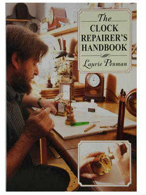 The Clock Repairers Handbook by Laurie Penman - Hardcover