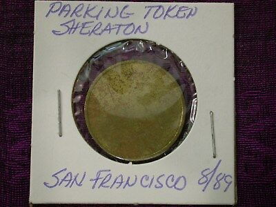 1989 Shearton San Francisco Parking Token - RARE - Hard To Find! SEE PICS!!!