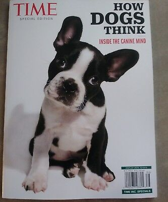 Time Special Edition 2018, How Dogs Think, Inside The Canine Mind Magazine