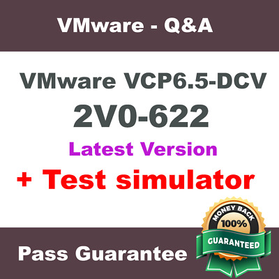 VMware VCP6.5-DCV 2V0-622 Exam Dump Test Q&A PDF + VCE Simulator (2018 Verified)