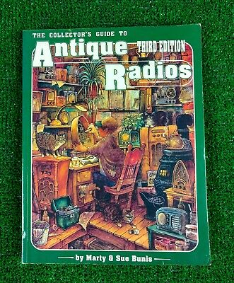 Collectors.guide To Antique Radios Third Edition Excellent Condition