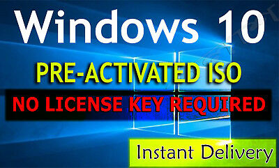 Microsoft Windows 10 - No License key Required (PRE-ACTIVATED ISO) lifetime