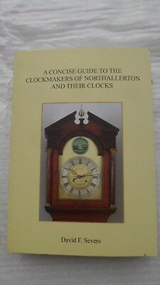 Northallerton clocks; the Concise Guide by Severs book