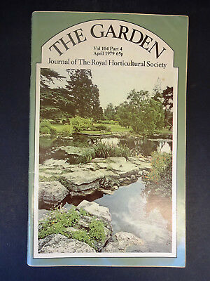 The Garden: Journal of The Royal Horticultural Society: Vol 104, P4, April 1979