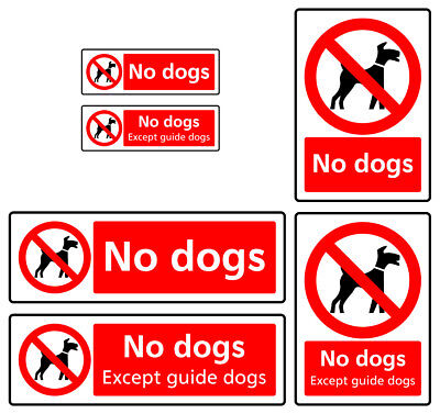 No Dogs Allowed Except Guide Dogs Sign Sticker