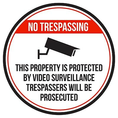 No Trespassing This Property Is Protected By Video Round Sign - 9 Inch, Plastic