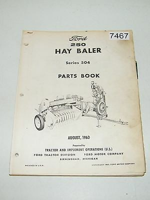 Ford 250 Hay Baler Series 504 Parts Catalog August 1963 PA-6345-C