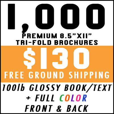 1000 Tri-Fold 8.5x11 Full Color 100lb Glossy Brochures Real Printing Free Ship