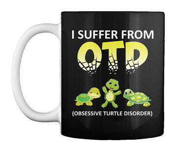 Obsessive Turtle Disorder - I Suffer From Otd (obsessive Gift Coffee Mug