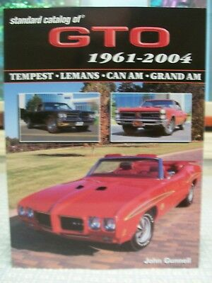 Standard Catalog of GTO 1961-2004; Tempest, Lemans, Can Am, Grand Am - As New