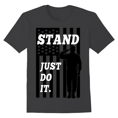 STAND, JUST DO IT. American Flag Salute Sacrifice Anti Nike National Anthem