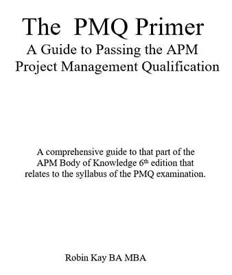 The PMQ PRIMER-Passing  APMP - PMQ. PDF file. Direct from the Author.