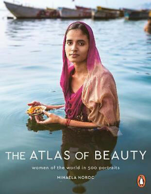 The Atlas of Beauty: Women of the World in 500 Portraits | Mihaela Noroc