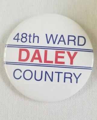 """RARE CHICAGO  """" 48th WARD DALEY COUNTRY"""" 3"""" PINBACK BUTTON"""