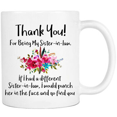 Thank You For Being My Sister-in-Law - Thank You Gift - Coffee Mug 11oz