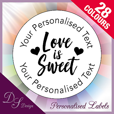 DSD076 Personalised LOVE IS SWEET Colour Labels Stickers Wedding Favours
