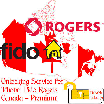 Rogers Fido iPhone Unlocking Premium Service - All Models Are Supported Up To Xs