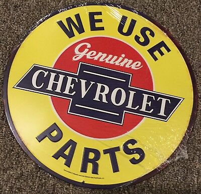 """12"""" Round Metal Tin Sign WE USE GENUINE CHEVROLET PARTS EMBOSSED"""