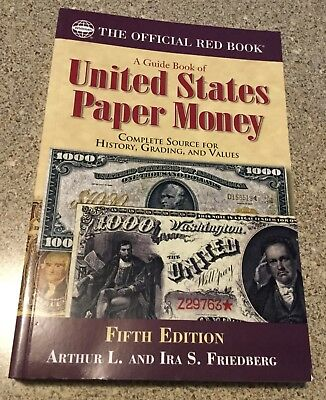 Guide Book of United States Paper Money 5th Ed, Whitman The Offical Red Book