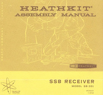 HEATHKIT SB-301 Receiver ASSEMBLY & OPERATION MANUAL 132 page digital MANUAL