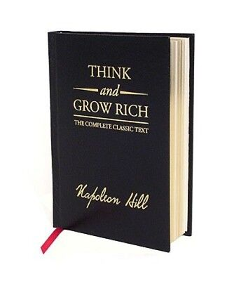 Think and Grow Rich Deluxe Edition: The Complete Classic Text by Napoleon Hill