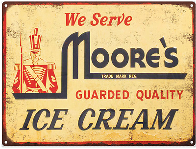 Moores Ice Cream Dairy Advertising Metal Reproduction Sign 9x12 60091