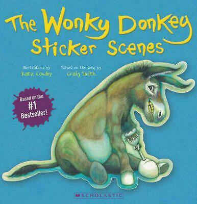 The Wonky Donkey Sticker Scenes **STICKER BOOK ONLY** by Craig Smith Paperback B
