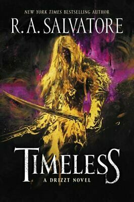 Timeless: A Drizzt Novel by R. A. Salvatore: New