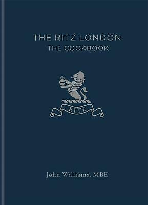 The Ritz London: The Cookbook by John Williams Hardcover Book Free Shipping!