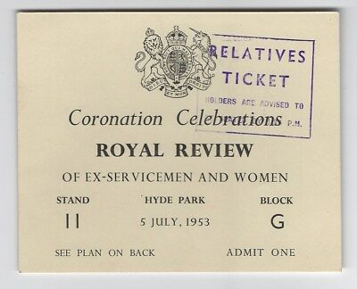 Relative's Ticket - Coronation Royal Review Celebrations Hyde Park 5th July 1953