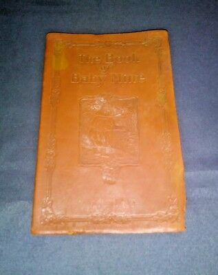 Vintage 1915 THE BOOK OF BABY MINE (Baby Memory Book) Genuine leather Unused