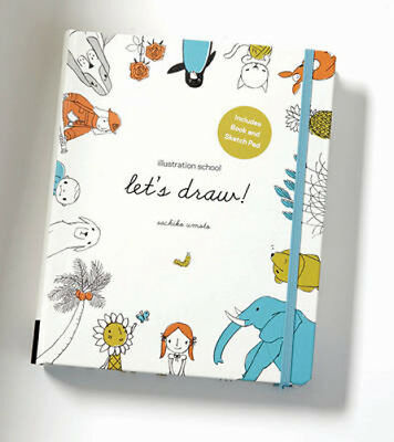 Illustration School: Let's Draw! (Includes Book and Sketch Pad): A Kit with Guid