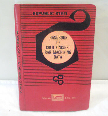 Handbook of Cold Finished Bar Machining Data Republic Steel Company