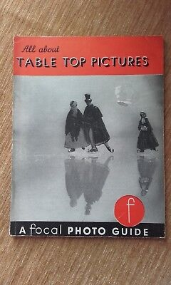 Vintage A Focal Photo Guide - All About Table Top Pictures - W. Herz 1955 Book
