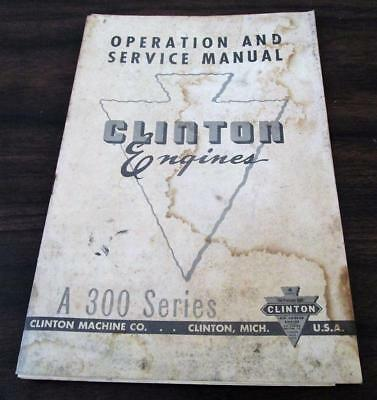 Vintage 1950's Clinton Engine A 300 Series Operation & Service Manual Catalog L