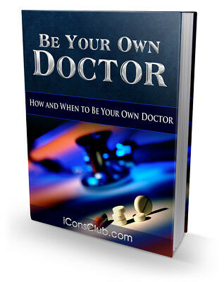 Be Your Own Doctor PDF eBook with Master Resell Rights