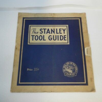 1935, THE STANLEY TOOL GUIDE TOOL BOX OF THE WORLD 32 Pages, Cover Price 25C.