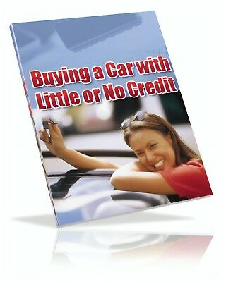 Buying a Car With Little or No Credit PDF eBook with Master Resell Rights