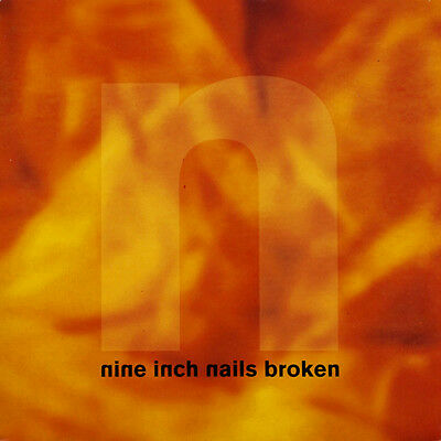 "Nine Inch Nails – Broken - 12"", Single Sided, Mini-Album, Limited Edition"