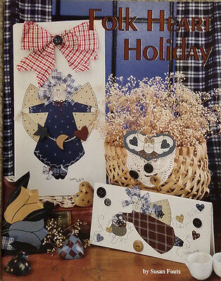 Folk Heart Holiday By Susan Fouts Patriotic Angels Bunnies Tole Painting Book.