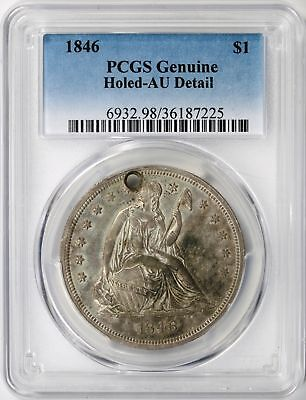 1846 Seated Liberty Silver Dollar $1 PCGS AU Detail - Holed