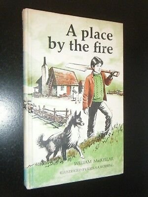 A Place by the Fire William MacKellar Illus Ursula Koering Ageing Border Collie
